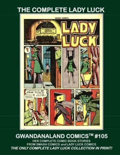 Cover for Gwandanaland Comics (Gwandanaland Comics, 2016 series) #105 - The Complete Lady Luck
