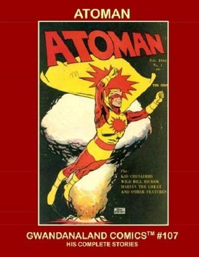 Cover for Gwandanaland Comics (Gwandanaland Comics, 2016 series) #107 - Atoman