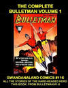 Cover for Gwandanaland Comics (Gwandanaland Comics, 2016 series) #116 - The Complete Bulletman Volume 1