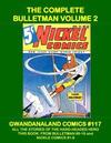 Cover for Gwandanaland Comics (Gwandanaland Comics, 2016 series) #117 - The Complete Bulletman Volume 2