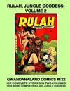 Cover for Gwandanaland Comics (Gwandanaland Comics, 2016 series) #122 - Rulah, Jungle Princess: Volume 2