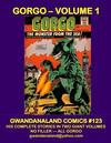 Cover for Gwandanaland Comics (Gwandanaland Comics, 2016 series) #123 - Gorgo - Volume 1