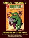 Cover for Gwandanaland Comics (Gwandanaland Comics, 2016 series) #124 - Gorgo - Volume 2