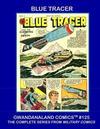 Cover for Gwandanaland Comics (Gwandanaland Comics, 2016 series) #125 - Blue Tracer