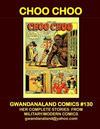 Cover for Gwandanaland Comics (Gwandanaland Comics, 2016 series) #130 - Choo Choo