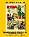 Cover for Gwandanaland Comics (Gwandanaland Comics, 2016 series) #129 - The Complete Ezra