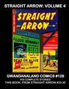 Cover for Gwandanaland Comics (Gwandanaland Comics, 2016 series) #128 - Straight Arrow: Volume 4