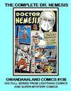 Cover for Gwandanaland Comics (Gwandanaland Comics, 2016 series) #136 - The Complete Dr. Nemesis