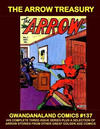 Cover for Gwandanaland Comics (Gwandanaland Comics, 2016 series) #137 - The Arrow Treasury