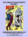 Cover for Gwandanaland Comics (Gwandanaland Comics, 2016 series) #141 - The Complete Kid Eternity: Volume 1