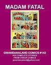 Cover for Gwandanaland Comics (Gwandanaland Comics, 2016 series) #142 - Madam Fatal