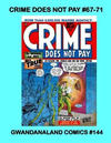Cover for Gwandanaland Comics (Gwandanaland Comics, 2016 series) #144 - Crime Does Not Pay #67-71