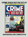 Cover for Gwandanaland Comics (Gwandanaland Comics, 2016 series) #146 - Crime Does Not Pay #77-81