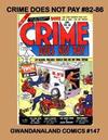 Cover for Gwandanaland Comics (Gwandanaland Comics, 2016 series) #147 - Crime Does Not Pay #82-86