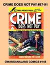 Cover for Gwandanaland Comics (Gwandanaland Comics, 2016 series) #148 - Crime Does Not Pay #87-91