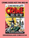 Cover for Gwandanaland Comics (Gwandanaland Comics, 2016 series) #149 - Crime Does Not Pay #92-96