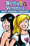 Cover for Archie & Friends All Stars (Archie, 2009 series) #16 - Betty and Veronica: Best Friends Forever