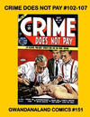 Cover for Gwandanaland Comics (Gwandanaland Comics, 2016 series) #151 - Crime Does Not Pay #102-107