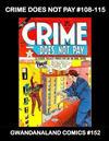 Cover for Gwandanaland Comics (Gwandanaland Comics, 2016 series) #152 - Crime Does Not Pay #108-115