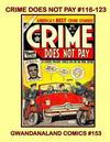 Cover for Gwandanaland Comics (Gwandanaland Comics, 2016 series) #153 - Crime Does Not Pay #116-123