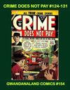 Cover for Gwandanaland Comics (Gwandanaland Comics, 2016 series) #154 - Crime Does Not Pay #124-131