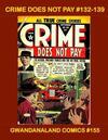 Cover for Gwandanaland Comics (Gwandanaland Comics, 2016 series) #155 - Crime Does Not Pay #132-139