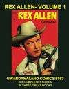 Cover for Gwandanaland Comics (Gwandanaland Comics, 2016 series) #163 - Rex Allen Volume 1