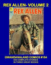 Cover for Gwandanaland Comics (Gwandanaland Comics, 2016 series) #164 - Rex Allen Volume 2