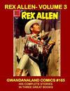 Cover for Gwandanaland Comics (Gwandanaland Comics, 2016 series) #165 - Rex Allen Volume 3
