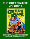 Cover for Gwandanaland Comics (Gwandanaland Comics, 2016 series) #167 - The Green Mask Volume 1