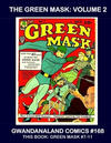 Cover for Gwandanaland Comics (Gwandanaland Comics, 2016 series) #168 - The Green Mask Volume 2