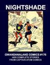 Cover for Gwandanaland Comics (Gwandanaland Comics, 2016 series) #176 - Nightshade