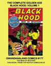 Cover for Gwandanaland Comics (Gwandanaland Comics, 2016 series) #177 - The Complete Golden Age Black Hood: Volume 1