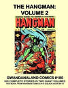 Cover for Gwandanaland Comics (Gwandanaland Comics, 2016 series) #180 - The Hangman: Volume 2