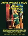 Cover for Gwandanaland Comics (Gwandanaland Comics, 2016 series) #182 - Annie Oakley & Tagg