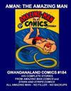 Cover for Gwandanaland Comics (Gwandanaland Comics, 2016 series) #184 - Aman: The Amazing Man