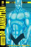 Cover for Antes de Watchmen (Panini Brasil, 2013 series) #4 - Dr. Manhattan [Capa Variante Jim Lee]