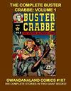 Cover for Gwandanaland Comics (Gwandanaland Comics, 2016 series) #187 - The Complete Buster Crabbe: Volume 1