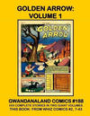 Cover for Gwandanaland Comics (Gwandanaland Comics, 2016 series) #188 - Golden Arrow: Volume 1