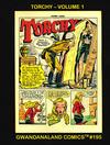 Cover for Gwandanaland Comics (Gwandanaland Comics, 2016 series) #195 - Torchy Volume 1