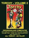 Cover for Gwandanaland Comics (Gwandanaland Comics, 2016 series) #196 - Torchy Volume 2