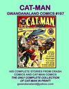Cover for Gwandanaland Comics (Gwandanaland Comics, 2016 series) #197 - Cat-Man