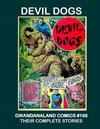 Cover for Gwandanaland Comics (Gwandanaland Comics, 2016 series) #198 - Devil Dogs