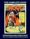 Cover for Gwandanaland Comics (Gwandanaland Comics, 2016 series) #201 - The Complete Hood