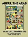 Cover for Gwandanaland Comics (Gwandanaland Comics, 2016 series) #210 - Abdul the Arab