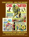 Cover for Gwandanaland Comics (Gwandanaland Comics, 2016 series) #204 - Chic Carter aka The Sword