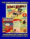 Cover for Gwandanaland Comics (Gwandanaland Comics, 2016 series) #205 - The Complete Wings Wendall