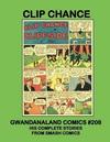 Cover for Gwandanaland Comics (Gwandanaland Comics, 2016 series) #208 - Clip Chance