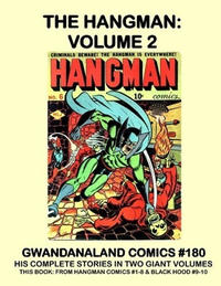 Cover Thumbnail for Gwandanaland Comics (Gwandanaland Comics, 2016 series) #180 - The Hangman: Volume 2