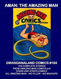 Cover Thumbnail for Gwandanaland Comics (Gwandanaland Comics, 2016 series) #184 - Aman: The Amazing Man